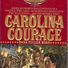 CAROLINA COURAGE Holts By Dana Fuller Ross