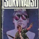 THE SURVIVALIST earth fire By Jerry Ahern