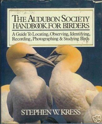 Audubon Society Handbook for Birders by Stephen Kres...