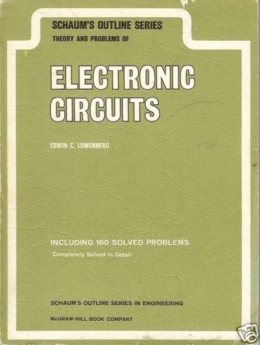 ELECTRONIC CIRCUITS EDWIN LOWENBERG 1967 Schaum's