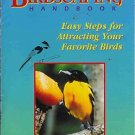 BIRDSCAPING HANDBOOK easy steps for attracting birds
