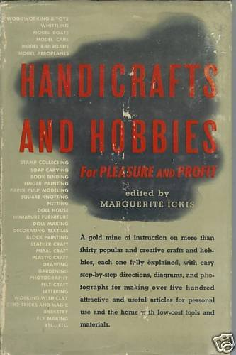 HANDICRAFTS AND HOBBIES for Pleasure and profit