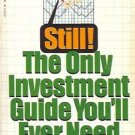 THE ONLY INVESTMENT GUIDE YOU'LL EVER NEED By A. Tobias