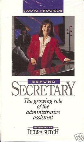 BEYOND SECRETARY Audio Book Cassette Debra Sutch New