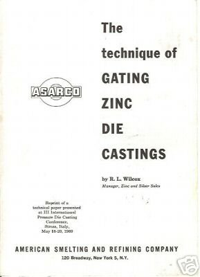 GATING ZINC DIE CASTINGS ASARCO 1960 PRESSURE DIE ITALY