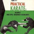 PRACTICAL KARATE AGAINST MULTIPLE UNARMED ASSAILANTS