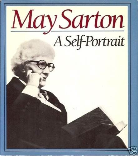 MAY SARTON A SELF PORTRAIT 1986