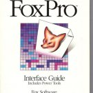FOXPRO INTERFACE GUIDE INCLUDES POWER TOOLS