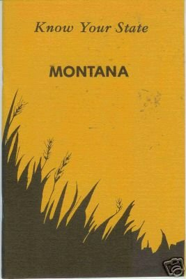 Know Your State MONTANA Survey of State Government