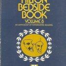 THE HILTON BEDSIDE BOOK VOLUME 8 AN ANTHOLOGY OF ENTERT