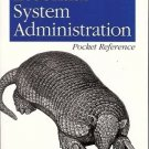 ESSENTIAL SYSTEM ADMINISTRATION POCKET REFERENCE