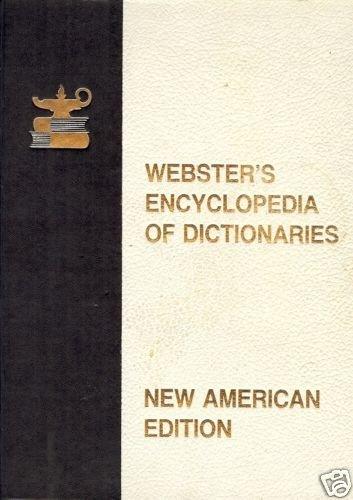 WEBSTER'S ENCLOPEDIA OF DICTIONARIES 1978