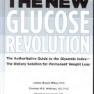 THE NEW GLUCOSE REVOLUTION AUTHORITATIVE GUIDE TO THE G