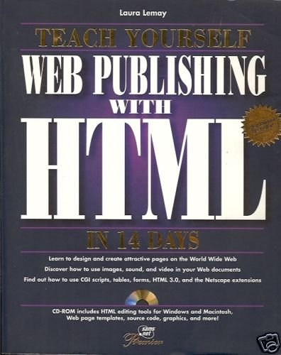 TEACH YOURSELF WEB PUBLISHING WITH  HTML IN 14 DAYS