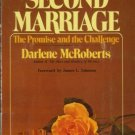 SECOND MARRIAGE By Darlene McRoberts