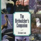 THE BIRDWATCHER'S COMPANION By Christopher Leahy