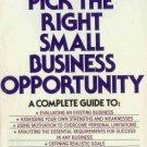 How to Pick the Right Small Business Opportunity by ...