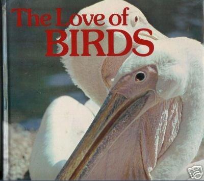 The Love of Birds by Donald Herbert Shier Risdon, Jo...