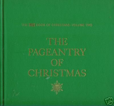 THE PAGEANTRY OF CHRISTMAS 1963