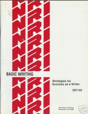 BASIC WRITING strategies for success as a writer