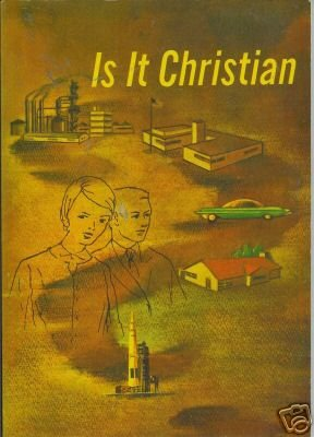 IT IS CHRISTIAN  By J. Russell Hale