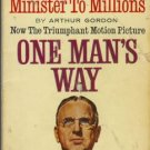 ONE MAN'S WAY By Arthur Gordon Norman Vincent Peale