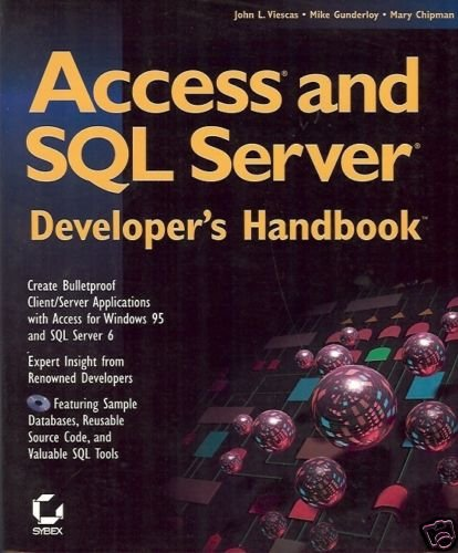 ACCESS AND SQL SERVER DEVELOPER'S HANDBOOK