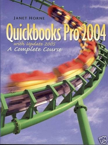QUICKBOOKS PRO 2004 WITH UPDATE 2005 COMPLETE COURSE