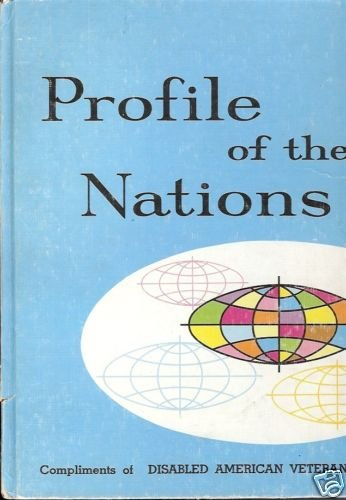 PROFILE OF THE NATIONS COMPLIMENTS OF DISABLED AMERICAN