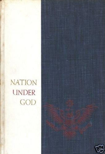 NATION  UNDER GOD  A RELIGIOUS PATRIOTIC ANTHOLOGY