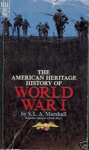 WORLD WAR I AMERICAN HERITAGE HISTORY