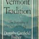 VERMONT TRADITION biography of outlook on life Fisher