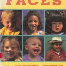 FACES By Shelley Rotner and K. Kreisler