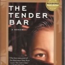 THE TENDER BAR A Memoir J R Moehringer