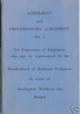 AGREEMENT BROTHERHOOD OF RAILROAD TRAINMEN BURLINGTON N