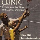 TENNIS CLINIC Play the TennisAmerica Way