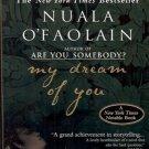 MY DREAM OF YOU NUALA O'FAOLAIN