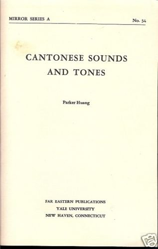 CANTONESE SOUND AND TONES PARKER HUANG