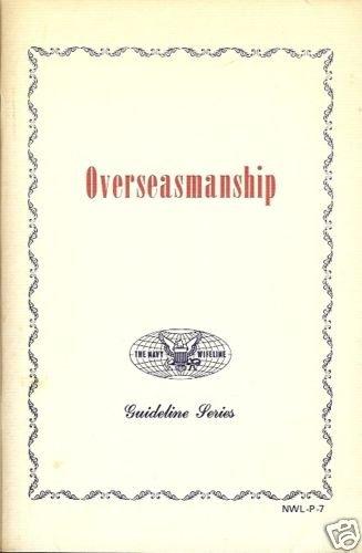 OVERSEASMANSHIP GUIDELINE SERIES  1969