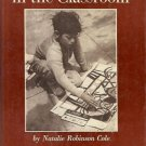 THE ARTS IN THE CLASSROOM NATALIE ROBINSON COLE