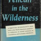 PELICAN IN THE WILDERNESS By F. Fraser Darling