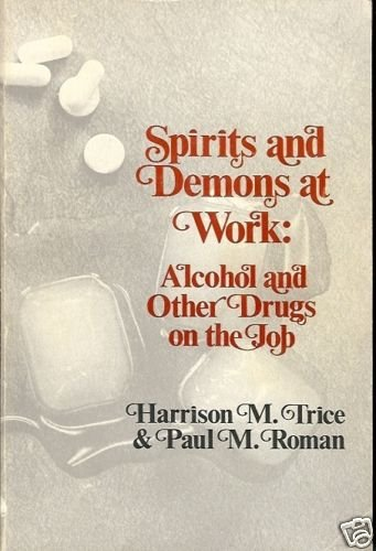 SPIRITS & DEMONS AT WORK ALCOHOL & OTHER DRUGS ON THE J