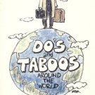 DO'S AND TABOOS AROUND THE WORLD INERNATIONAL BEHAVIOR