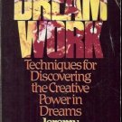 DREAM WORK TECHNIQUES FOR DISCOVERING THE CREATIVE