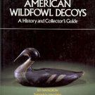 AMERICAN WILDFOWL DECOYS a history & collector's guide
