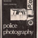 POLICE PHOTOGRAPHY LAW ENFORCEMENT FIELDBOOKS SANSONE