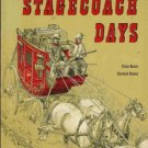 STAGECOACH DAYS  By Vicki  Hunter and Elizabeth Hamma