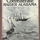 GHOST SHIP THE CONFEDERATE RAIDER ALABAMA Delaney 1989