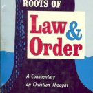 THE PHILOSOPHIC ROOTS OF LAW & ORDER A COMMENTARY ON CH