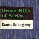 GREEN HILLS OF AFRICA Ernest Hemingway